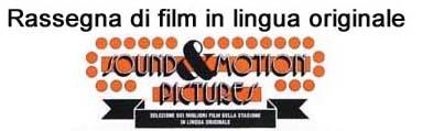 Anche quest'estate a Milano la rassegna Sound & Motion Pictures